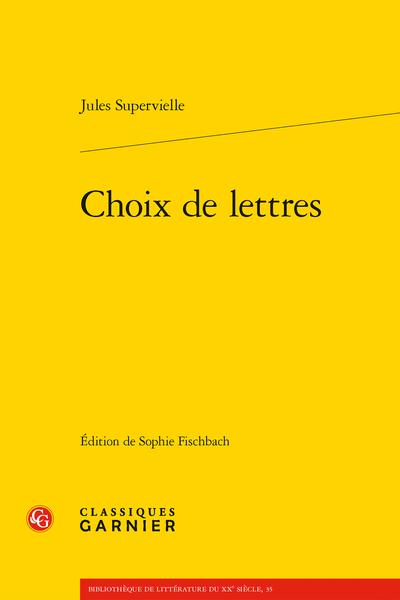 J. Supervielle, Choix de lettres (éd. S. Fischbach)