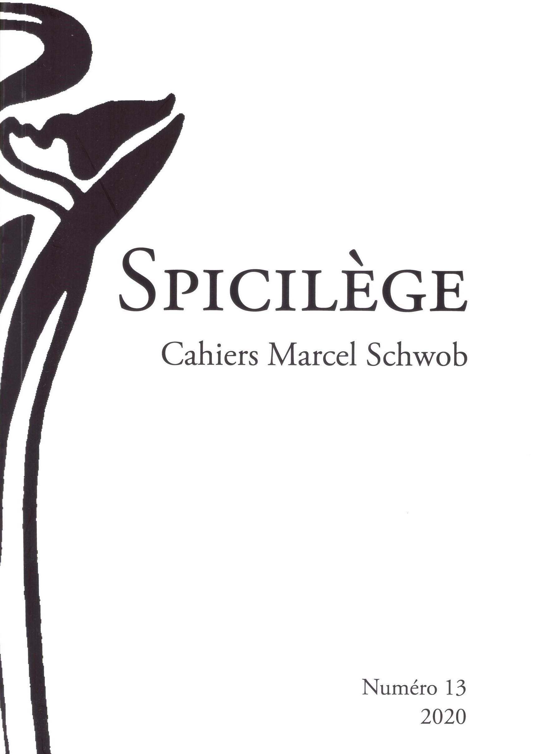 Spicilège. Cahiers Marcel Schwob, n° 13