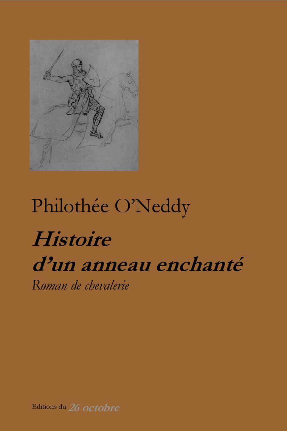 Ph. O'Neddy, Histoire d'un anneau enchanté, roman de chevalerie