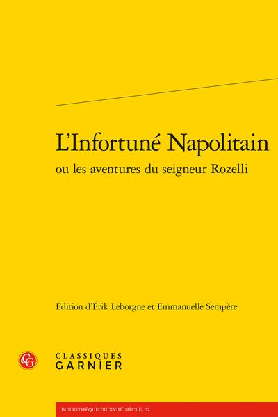 É. Leborgne, E. Sempère (éd.), L'Infortuné Napolitain ou les aventures du seigneur Rozelli
