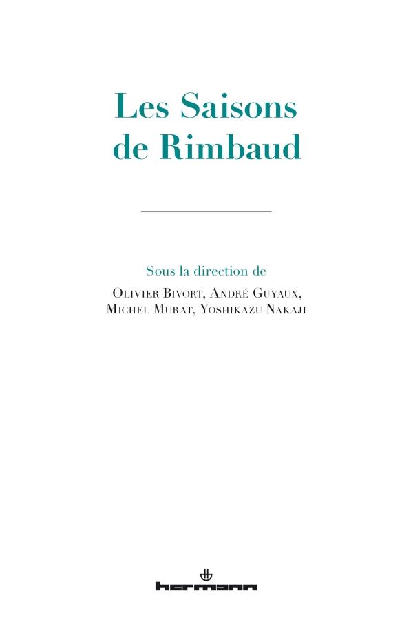 A.Guyaux, M.Murat, O.Bivort, Y.Nakaji, Les Saisons de Rimbaud