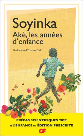 W. Soyinka, Aké, les années d'enfance (éd. P. Leroy, GF-Flammarion)