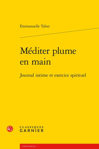 E. Tabet, Méditer plume en main. Journal intime et exercice spirituel