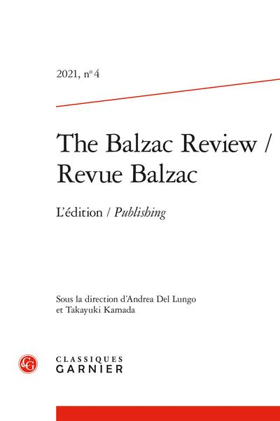 The Balzac Review / Revue Balzac, 2021, n° 4: