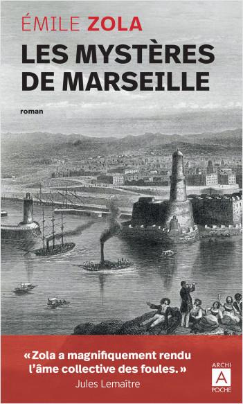 É. Zola, Les mystères de Marseille