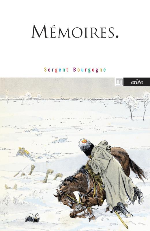Sergent Bourgogne, Mémoires