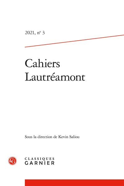 Cahiers Lautréamont, n° 3, 2021