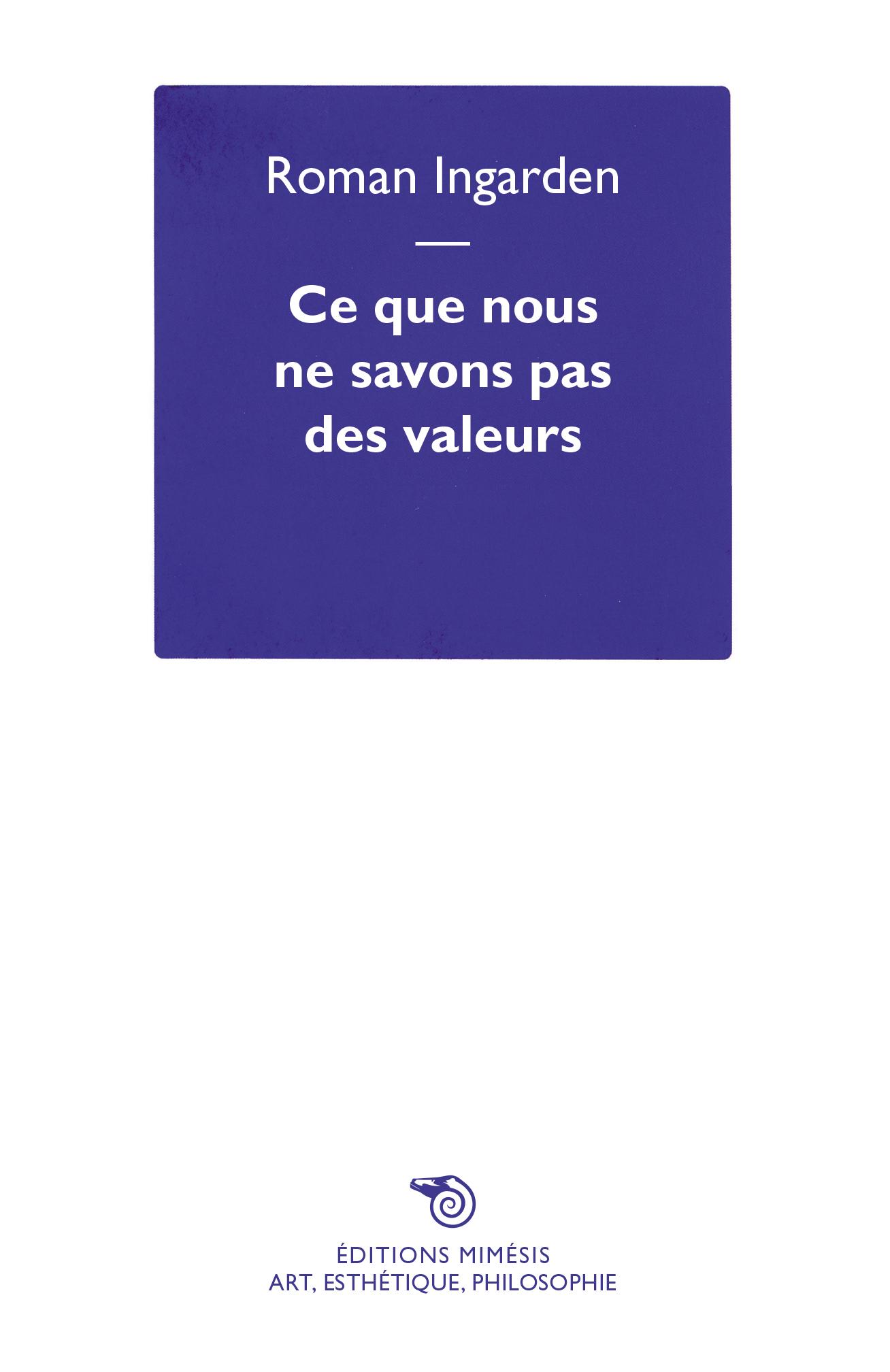 R. Ingarden, Ce que nous ne savons pas des valeurs