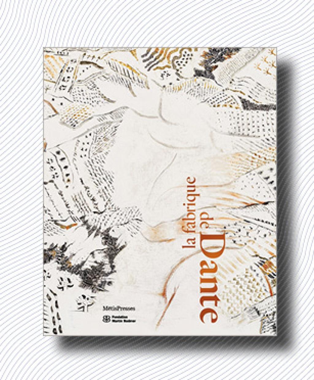 P. Allegretti, M. Jakob (éd.), La fabrique de Dante