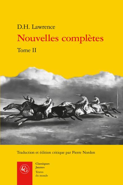 D.H. Lawrence, Nouvelles complètes. Tome II, Pierre Nordon (éd., trad.)