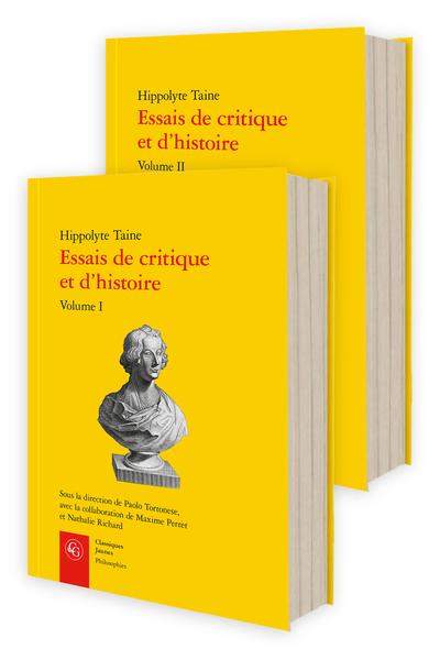 H. Taine, Essais de critique et d'histoire, Vol. I-II (éd. P. Tortonese, M. Perret, N. Richard)