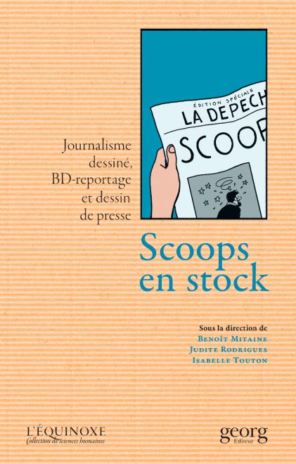 B. Mitaine, I. Touton, J. Rodrigues (dir.), Scoops en stock