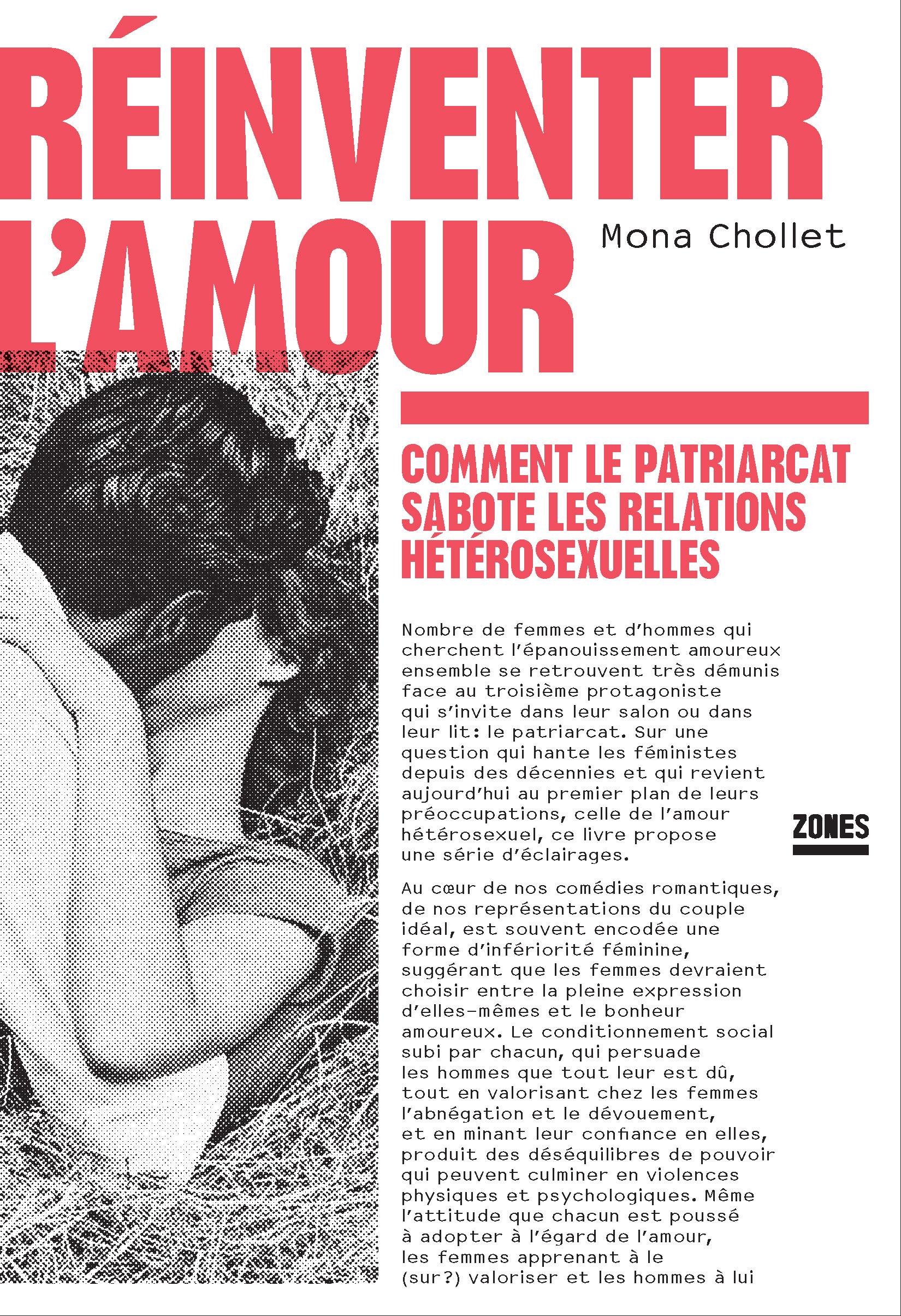 M. Chollet, <em>Réinventer l'amour. Comment le patriarcat sabote les relations hétérosexuelles</em>