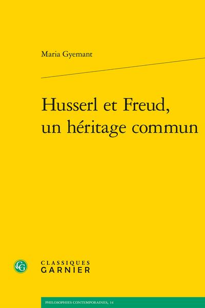 M. Gyemant, Husserl et Freud, un héritage commun, Natalie Depraz (préf.)