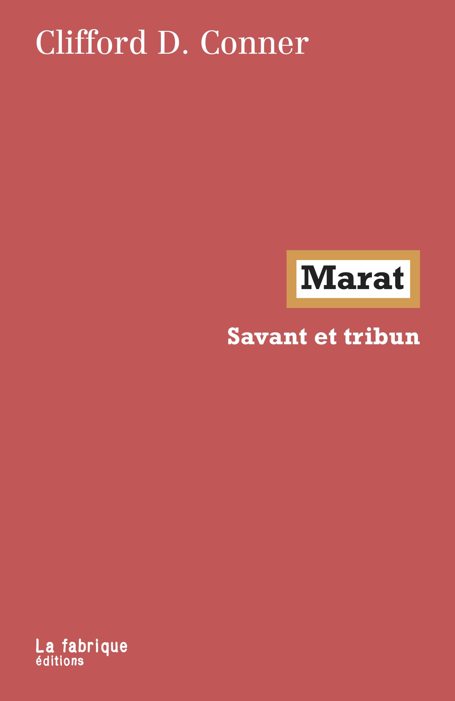 C. D. Conner,Marat. Savant et tribun