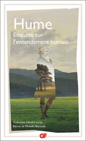 David Hume, Enquête sur l'entendement humain, M. Beyssade (éd., trad.), A. Leroy (trad.)