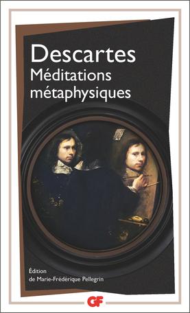 René Descartes, Méditations métaphysiques, M.-F. Pellegrin (éd.)