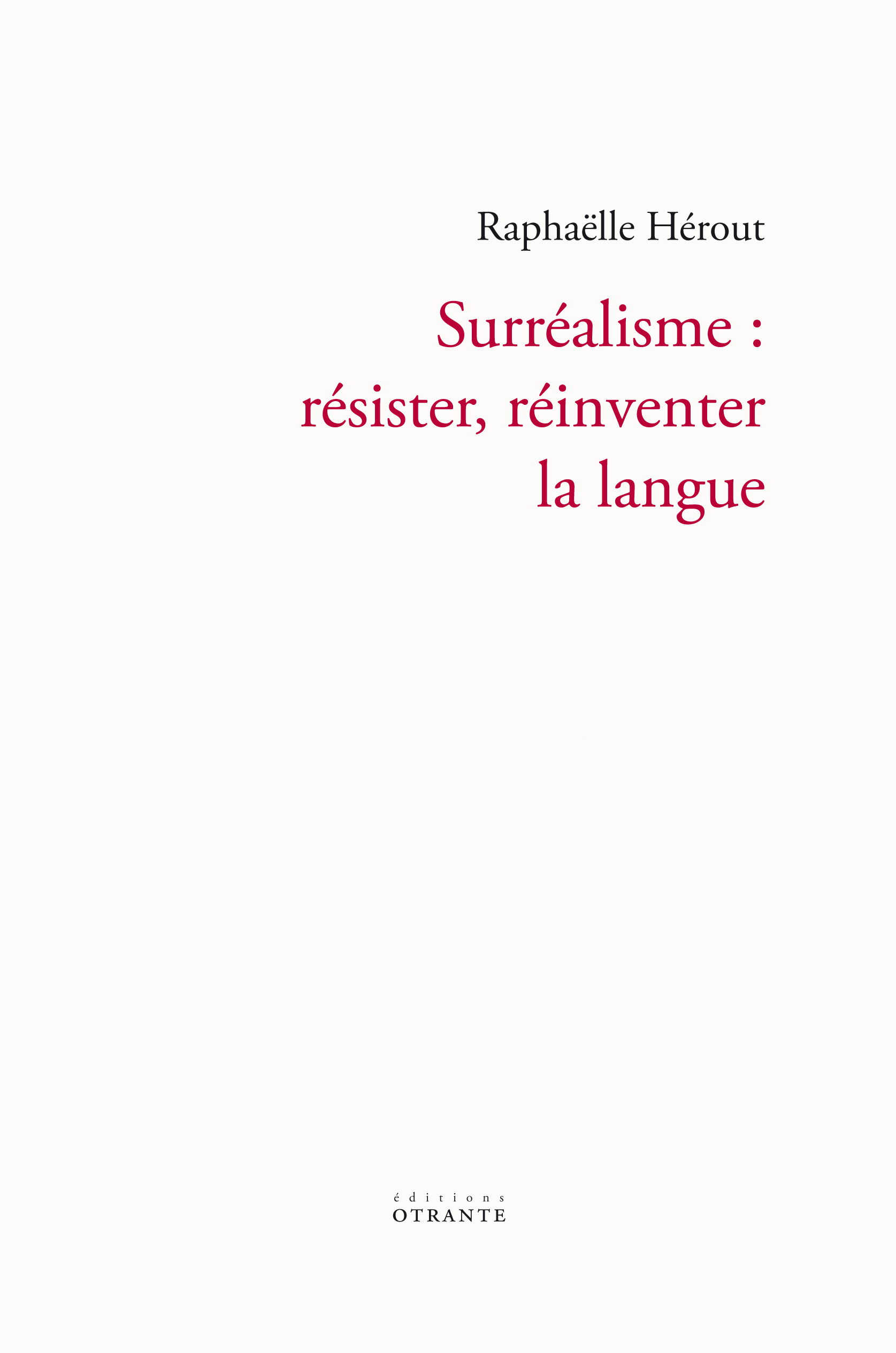R. Hérout, Surréalisme : résister, réinventer la langue