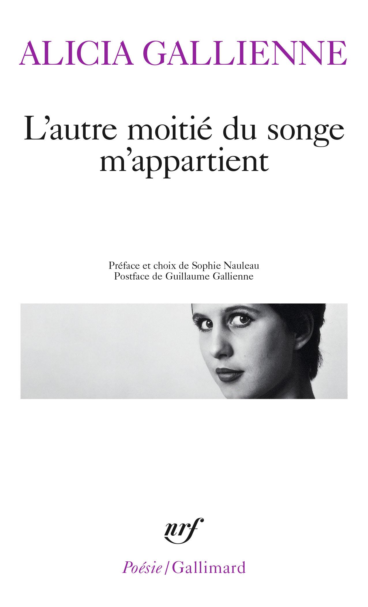 A. Gallienne, L'autre moitié du songe m'appartient (S. Nauleau, éd.)