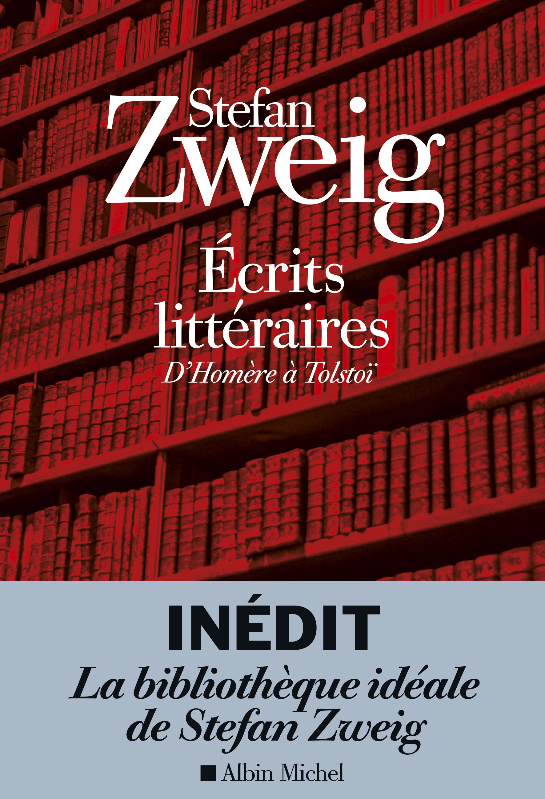 S. Zweig, Écrits littéraires. D'Homère à Tolstoï