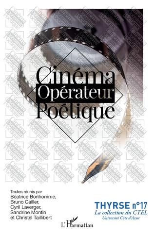 Cinéma opérateur poétique