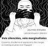 Voix silenciées, voix marginalisées. Existence, dissidence & expressions des marges en Amérique latine et en Espagne