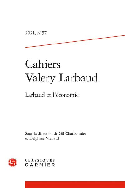 Cahiers Valery Larbaud 2021, n° 57: