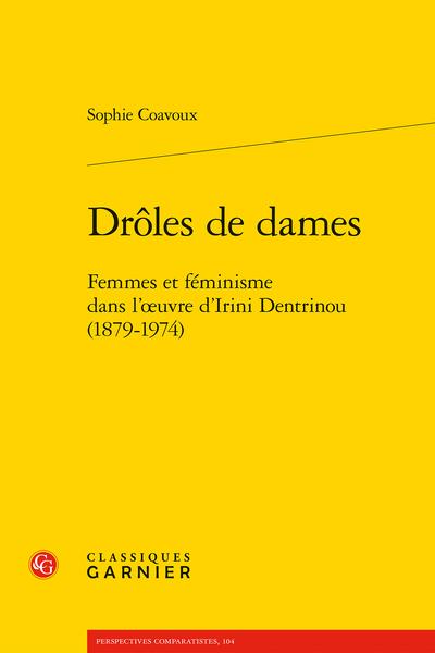 S. Coavoux, Drôles de dames. Femmes et féminisme dans l'œuvre d'Irini Dentrinou (1879-1974)