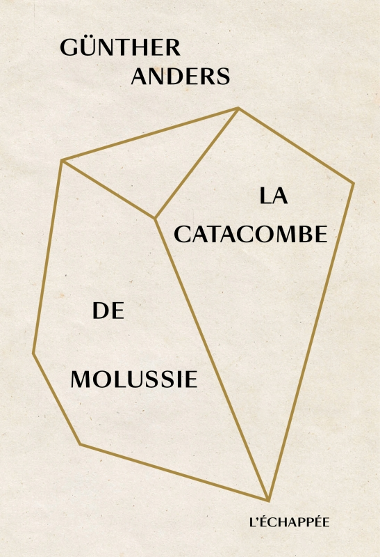 G. Anders, La Catacombe de Molussie