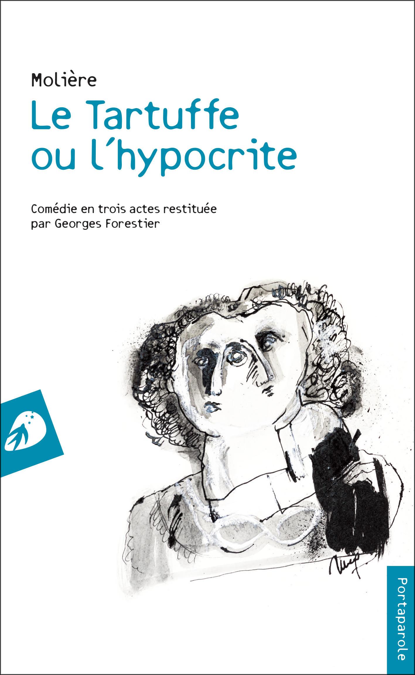 Molière, Le Tartuffe en trois actes (éd. G. Forestier)