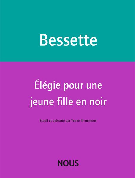 H. Bessette, Élégie pour une jeune fille en noir