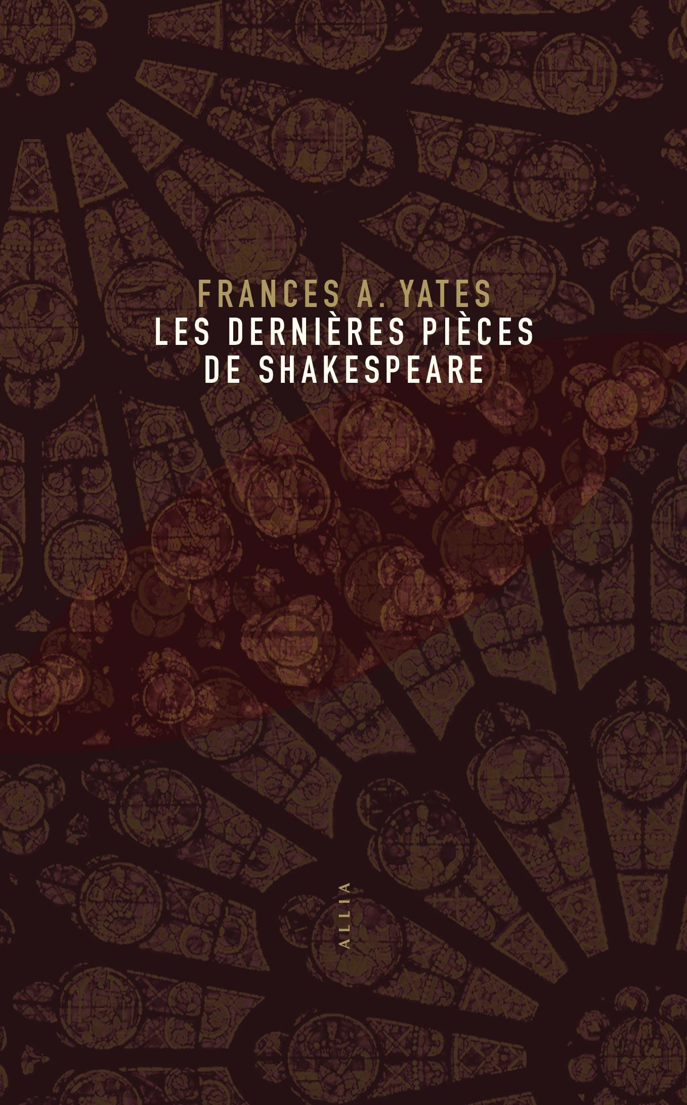 F.A. Yates, Les dernières pièces de Shakespeare