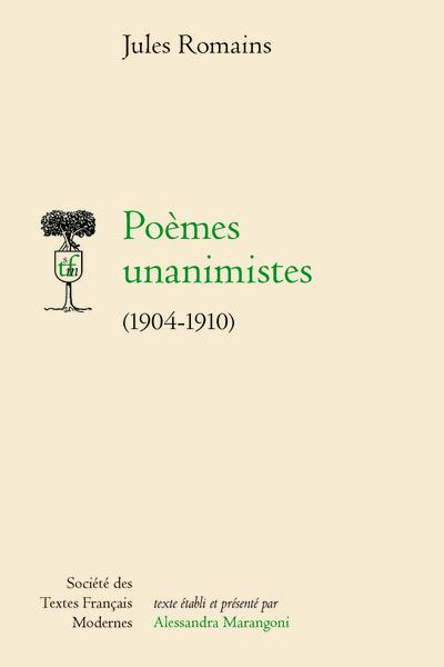 Jules Romains, Poèmes unanimistes (1904-1910), A. Marangoni, ed