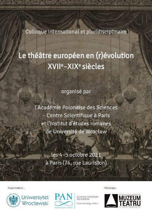 Le théâtre européen en (r)évolution. XVIIe–XIXe s. (Paris)