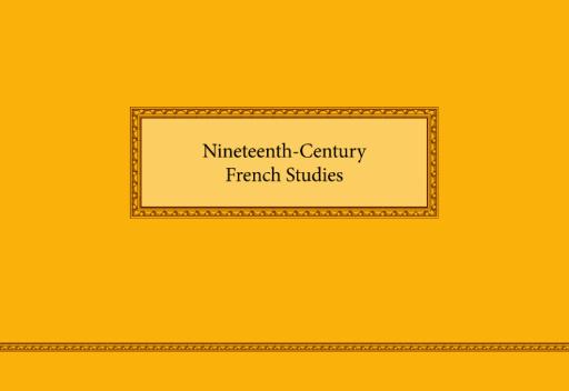 Nineteenth-Century French Studies 50.1–2 (Fall–Winter 2021–22)