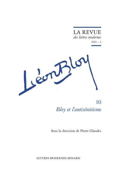 La Revue des Lettres modernes, 2021 – 4, série Léon Bloy n°10 :