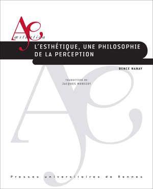 B. Naney, L'esthétique, une philosophie de la perception (trad. J. Morizot)