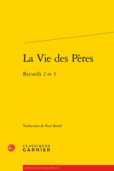 La Vie des Pères. Recueils 2 et 3 (trad. P. Bretel)