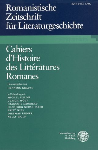 Cahiers d'Histoire des Littératures Romanes / Romanistische Zeitschrift für Literaturgeschichte, 45 (2021), Ausgabe 1-2