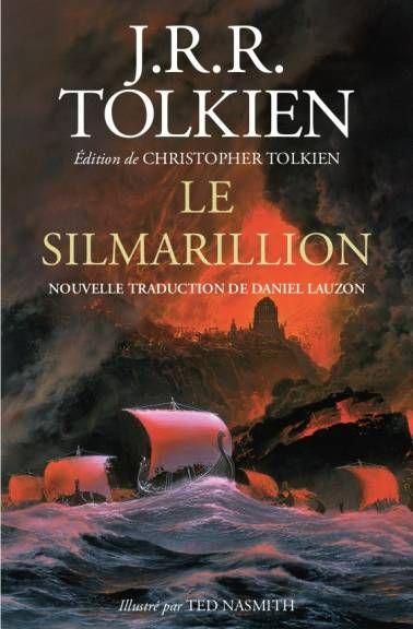 J.R.R. Tolkien, éd. Ch. Tolkien, Le Silmarillion (nouvelle éd., nouvelle trad.)
