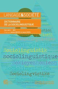 Langage et société 2021/HS1 (Hors série), Dictionnaire de la sociolinguistique
