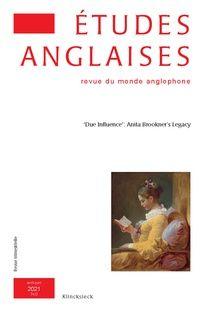 "Études anglaises 2021/2 (Vol. 74), ""Due Influence"": Anita Brookner's Legacy"