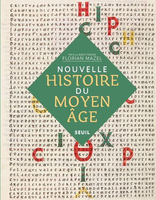 Une nouvelle histoire du Moyen Âge