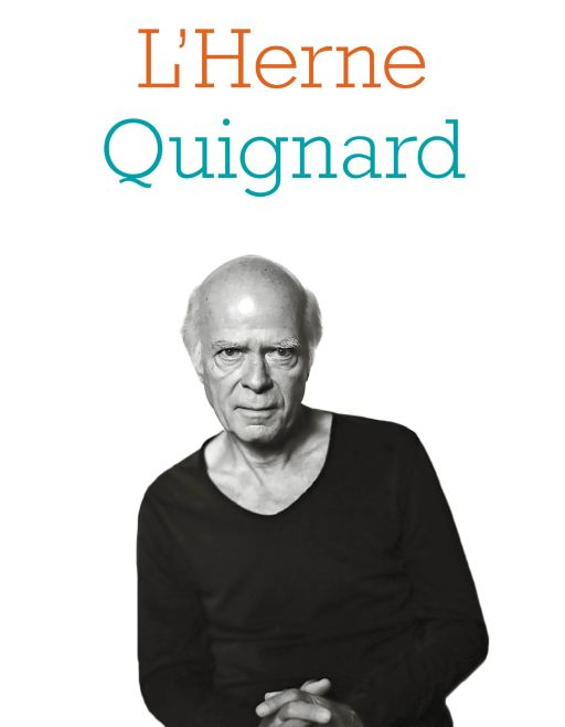 Cahier de l'Herne Pascal Quignard