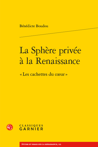 Bénédicte Boudou, La sphère privée à la Renaissance