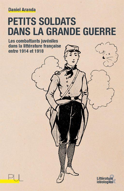 Daniel Aranda, Petits soldats dans la Grande Guerre