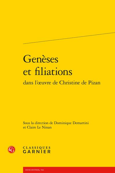 Dominique Demartini & Claire Le Ninan (dir.), Genèses et filiations dans l'œuvre de Christine de Pizan