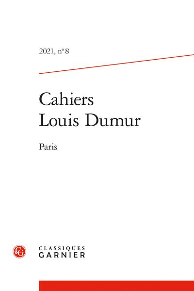 Cahiers Louis Dumur 2021, n° 8: