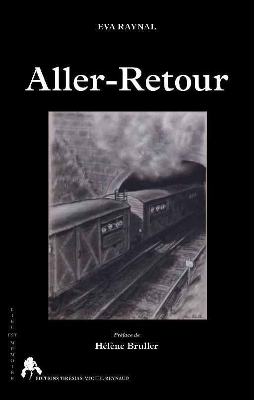 Eva Raynal, Hélène Bruller (préface), Aller-Retour.Une réactualisation des figures mythiques chez Alfred Döblin, Jorge Semprún et Vercors