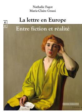 Nathalie Fagot & Marie-Claire Grassi, La Lettre en Europe, entre fiction et réalité